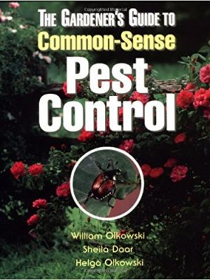 The Gardener's Guide to Common Sense Pest Control