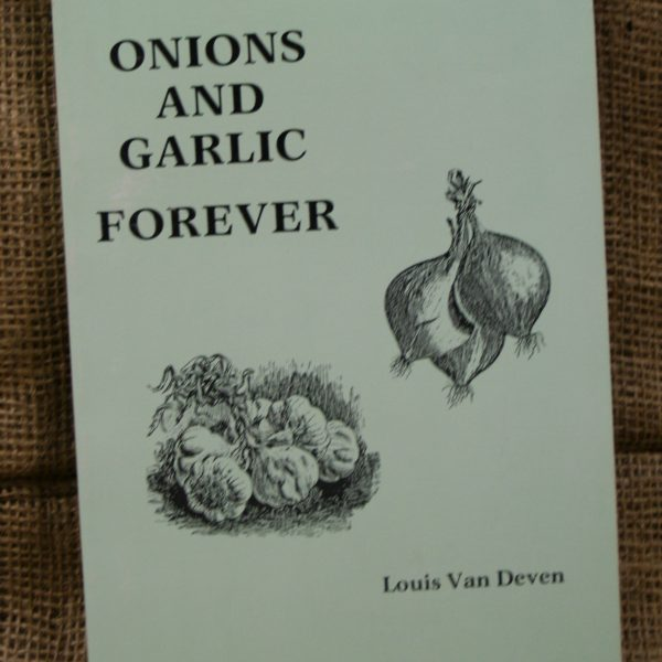 Onions and Garlic Forever by Louis Van Deven