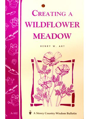 Creating A Wildflower Meadow by Henry W. Art