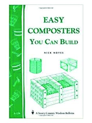 Easy Composters You Can Build by Nick Noyes