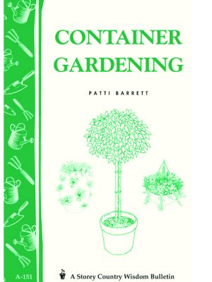 Container Gardening by Patti Barrett