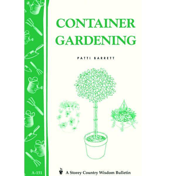 Container Gardening by Patti Barrett